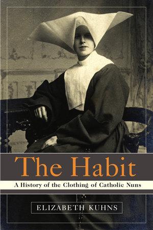 The Habit by Elizabeth Kuhns