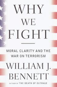 why we fight bennett william j
