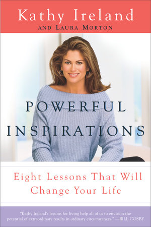 Powerful Inspirations by Kathy Ireland