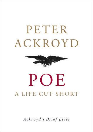 Poe by Peter Ackroyd