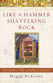 Like a Hammer Shattering Rock