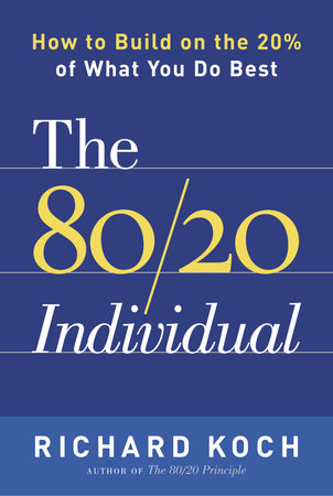 The 80/20 Individual by Richard Koch
