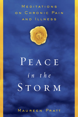 Peace in the Storm by Maureen Pratt
