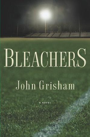 Bleachers by John Grisham