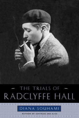 Trials of Radclyffe Hall by Diana Souhami