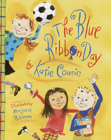 The Blue Ribbon Day by Katherine Couric