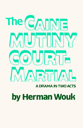 The Caine Mutiny Court-Martial Book Cover Picture