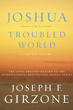 Joshua in a Troubled World by Joseph F. Girzone