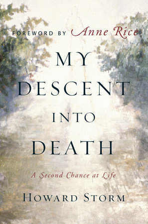 My Descent Into Death by Howard Storm
