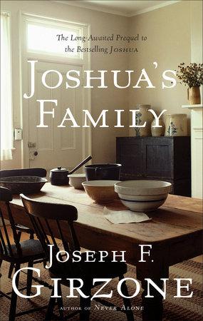 Joshua's Family by Joseph F. Girzone