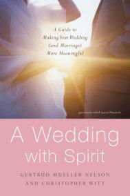 A Wedding with Spirit
