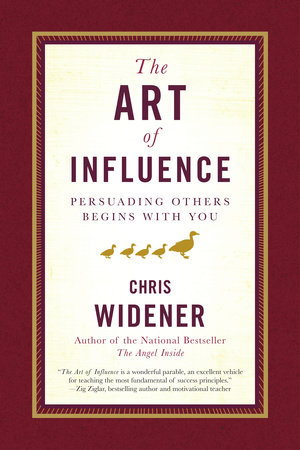 The Art of Influence by Chris Widener