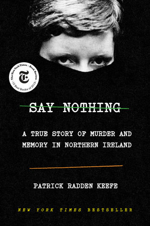 The cover of the book Say Nothing