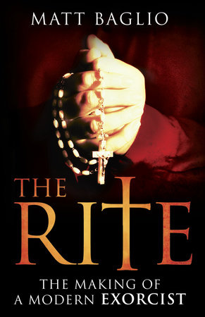 The Rite by Matt Baglio