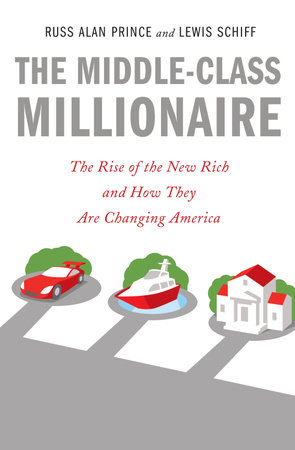 The Middle-Class Millionaire by Russ Alan Prince and Lewis Schiff