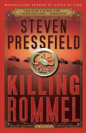 Killing Rommel by Steven Pressfield