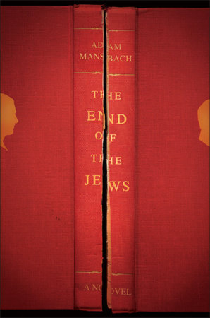 The end of the jews by adam mansbach penguinrandomhouse the end of the jews by adam mansbach ebook fandeluxe Epub