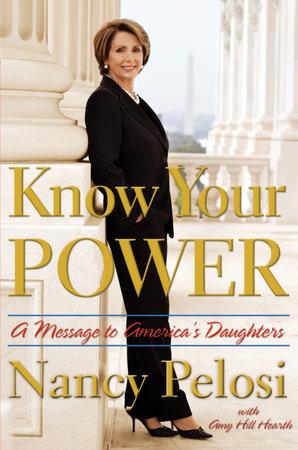 Know Your Power by Nancy Pelosi