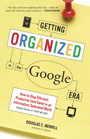 Getting Organized in the Google Era