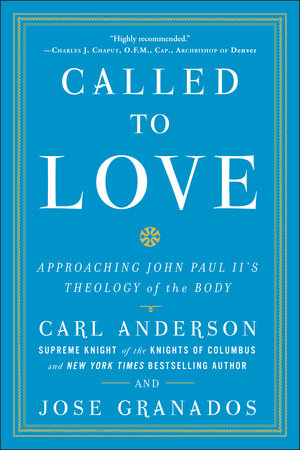 Called to Love by Carl Anderson and Jose Granados