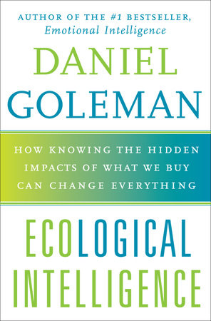 Ecological Intelligence by Daniel Goleman