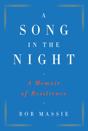 A Song in the Night by Bob Massie