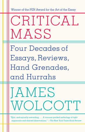 Critical Mass by James Wolcott