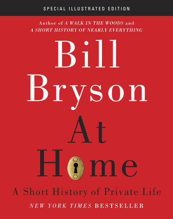 At Home: Special Illustrated Edition by Bill Bryson