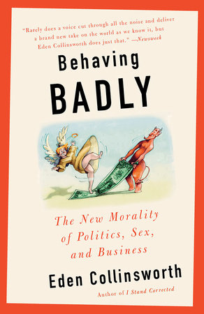 Behaving Badly by Eden Collinsworth