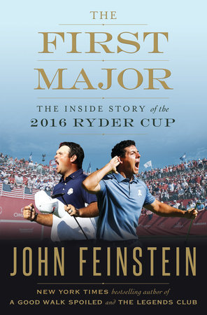 The First Major by John Feinstein