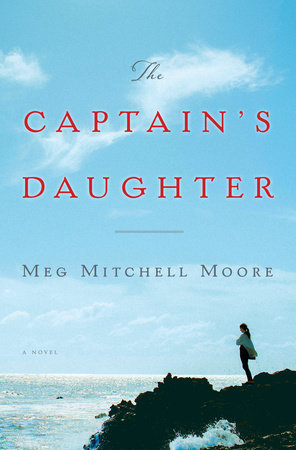 The Captain's Daughter by Meg Mitchell Moore