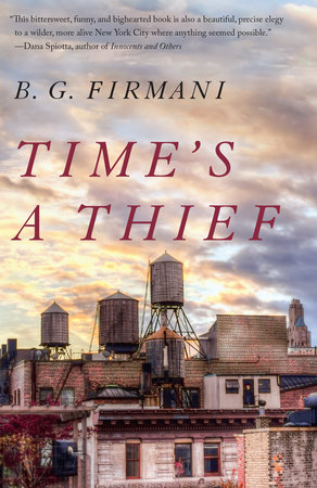 Time's a Thief by B.G. Firmani