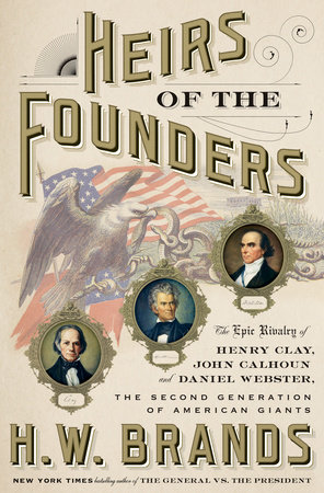 Heirs of the Founders by H. W. Brands