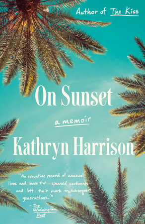 On Sunset by Kathryn Harrison