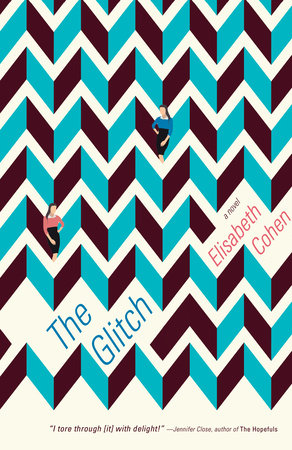 The Glitch by Elisabeth Cohen