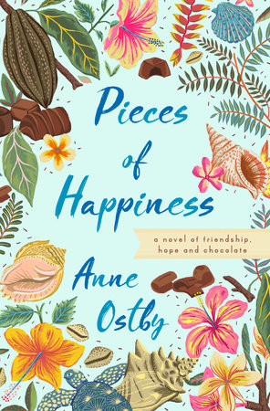 Pieces of Happiness by Anne Ostby