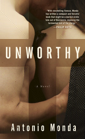 Unworthy by Antonio Monda