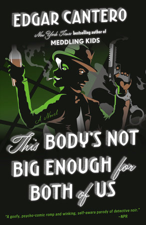 This Body's Not Big Enough for Both of Us by Edgar Cantero
