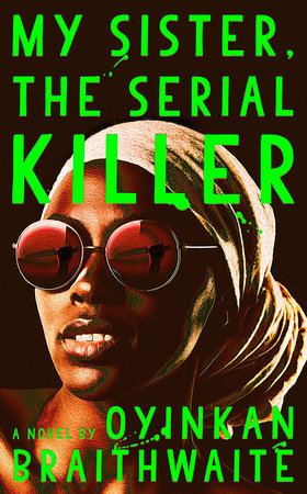 The cover of the book My Sister, the Serial Killer