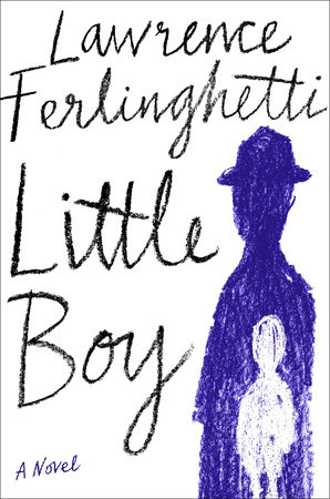 Little Boy by Lawrence Ferlinghetti