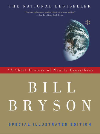 A Short History Of Nearly Everything Illustrated Edition By Bill