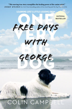 Free Days With George by Colin Campbell
