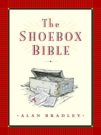 The Shoebox Bible by Alan Bradley