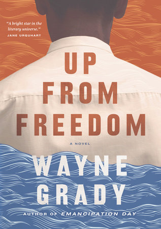 Up From Freedom by Wayne Grady