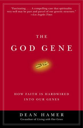 The God Gene by Dean H. Hamer