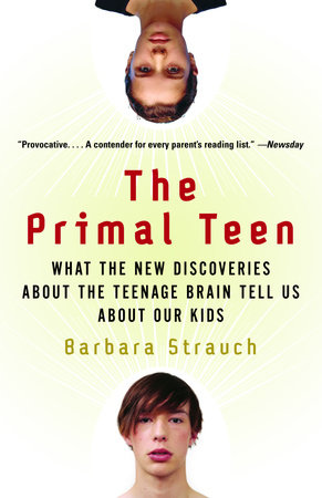 The Primal Teen by Barbara Strauch