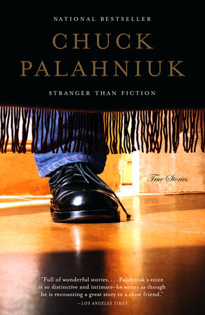 Stranger Than Fiction by Chuck Palahniuk