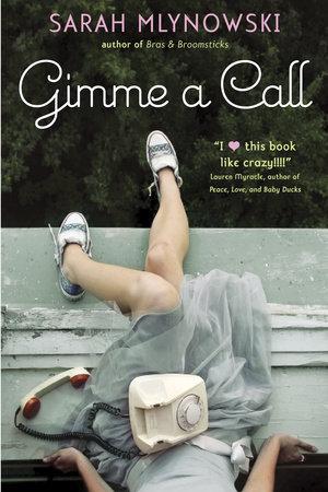 Gimme a Call by Sarah Mlynowski