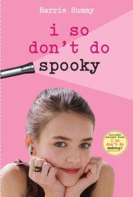 I So Don't Do Spooky