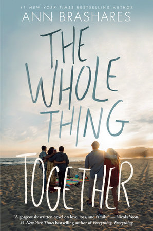 The Whole Thing Together By Ann Brashares Penguinrandomhouse Com